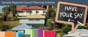 Have Your Say on the Proposed Changes to Gympie's Planning Scheme